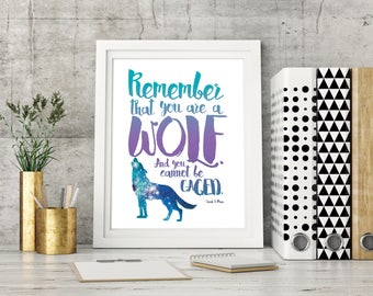 ACOWAR Print, Feyre and Rhysand, Bookish Quote Poster, Inspirational Print, Feysand, Remember You Are a Wolf, Sarah J Maas, Digital Print