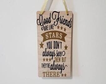 Good Friends Quote Good Friends Best Friends Quotes Best Friend My best Friend Best Friend Poems Wooden Plaques Happy Birthday Friend