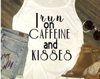 I Run On Caffeine and Kisses // Funny Mom Shirt // Cute Sweatshirt // Mom Life Long Sleeve // Mom Life Shirt / Motherhood shirt / Motherhood
