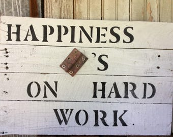 Happiness hinges on hard work