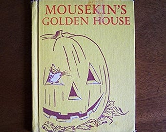 Mousekin's Golden House by Edna Miller - Children's Book - Halloween, Jack O Lantern, Pumpkin, Mousekin, Mice, Animals