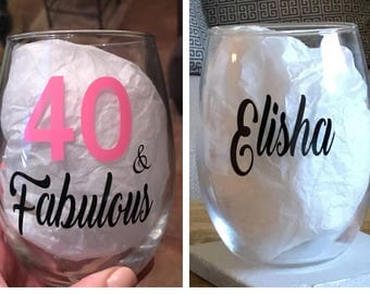 40 and fabulous wine glass. 40 and fabulous gift. Fabulous at 40.  40 wine glass. 40 gift. 40th gift. 40th wine glass. Gift for 40.