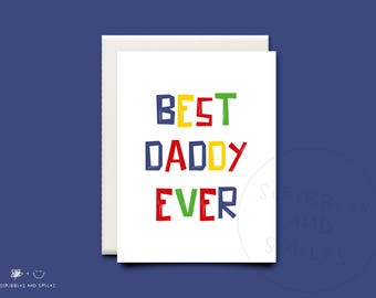 Best Daddy Ever- greeting card - Fathers day