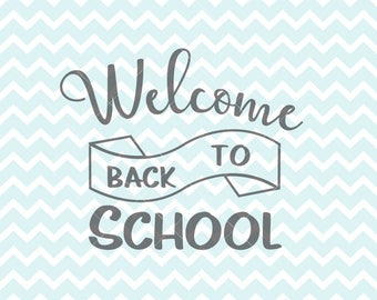 Welcome Back To School SVG and PNG, Back To School, School SVG, School Clipart, Back To School T-shirt, Commercial Use, Welcome svg