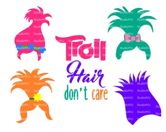 Troll hair don't care svg Trolls svg Trolls movie svg Trolls hair svg files for cricut svg for silhouette vector cut files svg dxf
