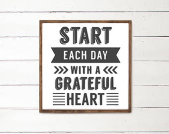 Start Each Day with a Grateful Heart Wood Sign | Black and White Handpainted Sign | Wood Sign | Inspirational Home Decor | Today is Good Day