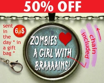 Zombies Love a Girl with Brains pendant Zombie necklace Halloween jewelry Zombie pendant Zombie geek gift keychain N914