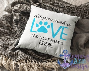 Personalized Cat Pillow Cover, Love Cats Pillow, Cat Throw Pillow Cover, Custom Cat Pillow, All You Need Is Love Pillow, Furry Friend Pillow