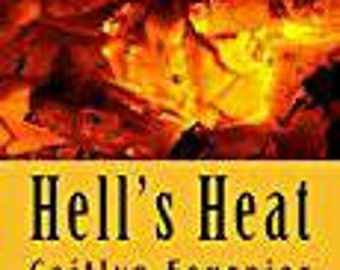 Hells Heat (Book signed by author)