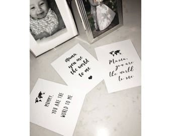 Mama You Are the World To Me Print