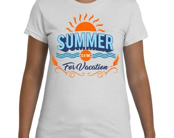 Summer is a time for vacation Fun Cool t-shirt activities