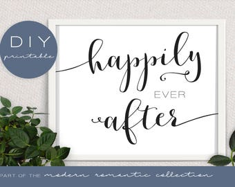 Happily Ever After Wedding Sign - Modern Romantic Collection - Wedding Sign - DIY Printable Black and White