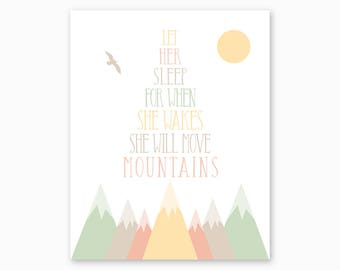 LET HER SLEEP for When She Wakes She Will Move Mountains, Mountains Nursery Printable, Nursery Quote, Girl Nursery Decor, Instant Download