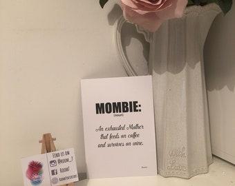 Mombie print