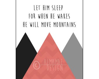Red Nursery Art, PRINTABLE, Let Him Sleep for When He Wakes He Will Move Mountains, Baby Shower Gift, Nursery Decor, Wall Art, Baby Boy