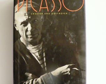 Picasso: Creator and Destroyer by Arianna Stassinopoulos Huffington, 1st Edition, Signed and Inscribed by Author
