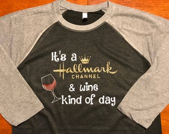 It's a Hallmark channel and wine kind of day