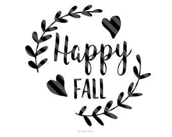 Happy fall svg file, Svg cut file, Cutting file, Cute SVG, Quote Svg, Silhouette Svg, Quote print, Mug SVG, Svg monogram, Svg design