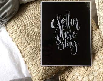 Hand lettering, black and white, homemade print, 8.5x11in, home decor, cardstock