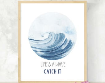 Life's A Wave Catch It | Blue Wave Watercolor Print | Circle Ocean Painting | Surfer Art | Beach Decorating | Beach Inspiration