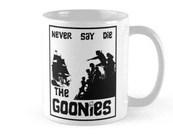 The Goonies - Never Say Die - Mug