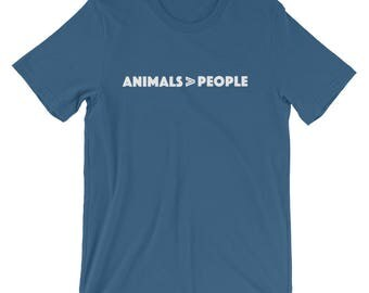 Animals are Better T-Shirt