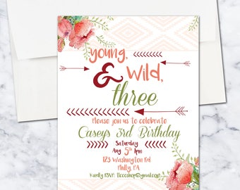 Young, Wild, and Three Birthday Invitation, Girl, Boho, Chic, Bohemian, 5x7, Third Birthday, Digital Download