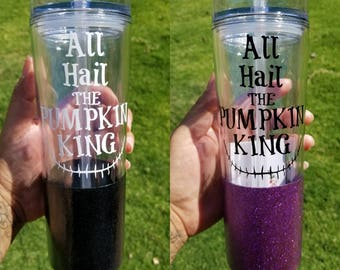"Nightmare Before Christmas Tumbler ""All Hail the Pumpkin king"""