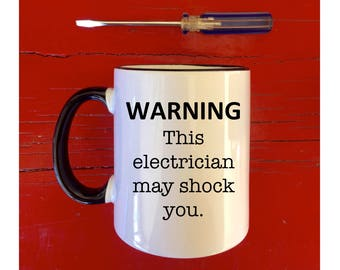 Electrician may shock gift for electrician gifts for electricians electrician gift mugs with sayings electrician, custom mug, funny mug