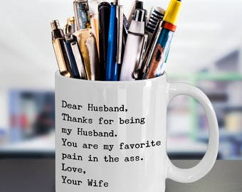 Funny Gifts for Husband from Wife - 11 oz White Ceramic Coffee Mug - Novelty Humorous Present Valentines Day Birthday Wedding Anniversary