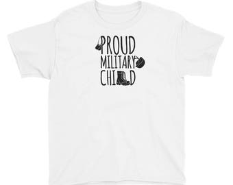 YOUTH Size Proud Military Child for Army, Navy, Air Force, Marine and Coast Guard Children Youth Short Sleeve T-Shirt