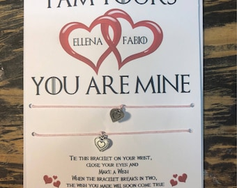 Game of thrones I am yours and you are mine card.Game of thrones wish bracelet.Couples card.His and hers personalized card