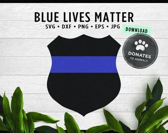 Police Badge SVG   Blue Lives Matter SVG   Officer Thin Blue Line SVG Cut File for Cricut   Jpg • Eps • Dxf • Png Digital File Silhouette