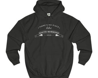 There's No Place Like South Norwood T-Shirts/Sweaters/Hoodies