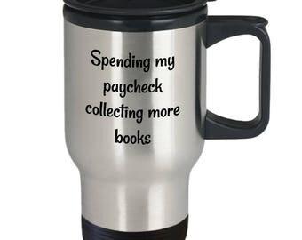 Gift for Book lover travel mug