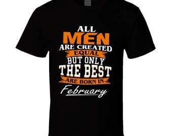 Best Are Born In February T Shirt