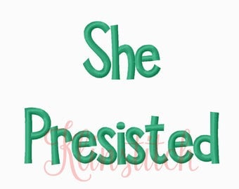 50% Sale!! She Persisted Embroidery Fonts 6 Sizes Fonts BX Fonts Embroidery Designs PES Fonts Alphabets - Instant Download