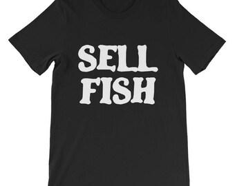 Sell Fish Short-Sleeve Unisex T-Shirt