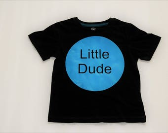 Little Dude Shirt