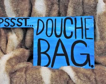 Psst Douche Bag Profanity Painting
