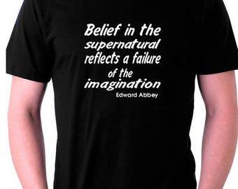 Atheist Tshirt Belief in the supernatural