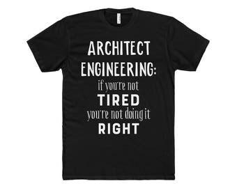 Architect Engineer Shirt, Engineer Gift, Engineering Gift, Engineering t-shirt, Funny Engineer Gift, Gift for engineer Husband