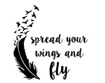 spread your wings and fly svg file
