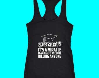 It's A Miracle - 2018 Class Tank Tops