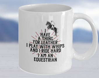 Horse Lovers Gift,Mug For Equestrians, Horse Rider Mug, Equestrian Gift, Horse Gifts, Equestrian Gifts, Horse Lovers Mug
