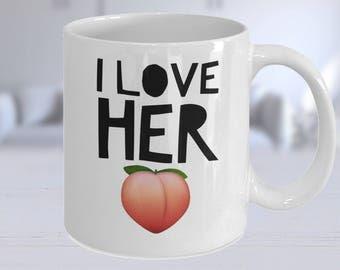 I Love Her Butt, Valentines Gift, Valentines Day Gift, Valentines Day Mug, Valentines Mug, Valentines Gift For Him, Funny Valentine Mug
