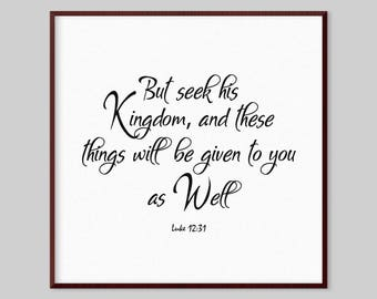 Luke 12:31 Scripture Canvas Wall Art - But seek his kingdom, and these things will be given to you as well