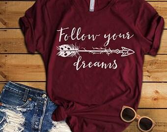 FOLLOW YOUR DREAMS 2