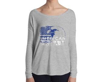 American Dream Long Sleeve 1 Ladies' Long Sleeve Tee