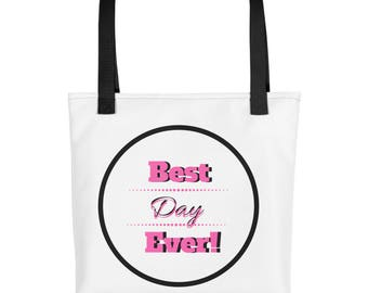Best Day Ever! - Tote bag